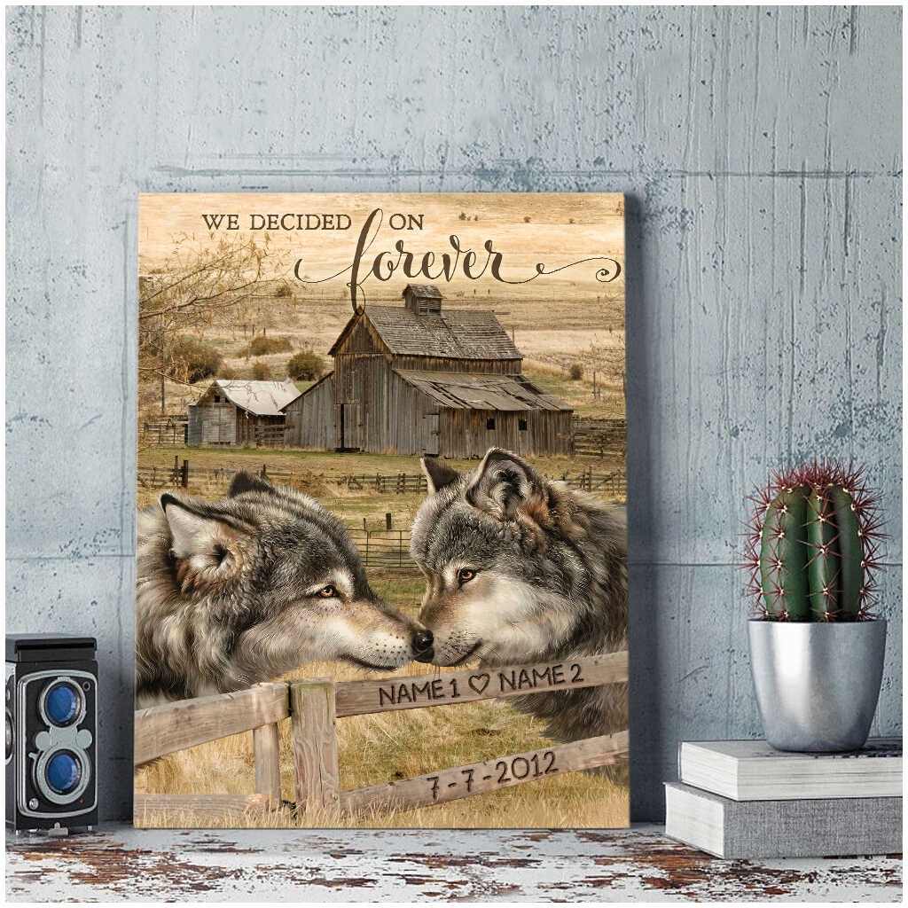 Custom Canvas Prints Personalized Gifts Wedding Anniversary Gifts We Decided On Forever Loving Wolf Wall Art Decor Ohcanvas